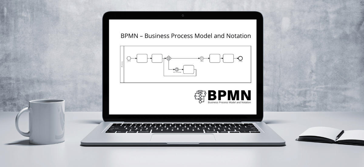 BPMN – Business Process Model and Notation